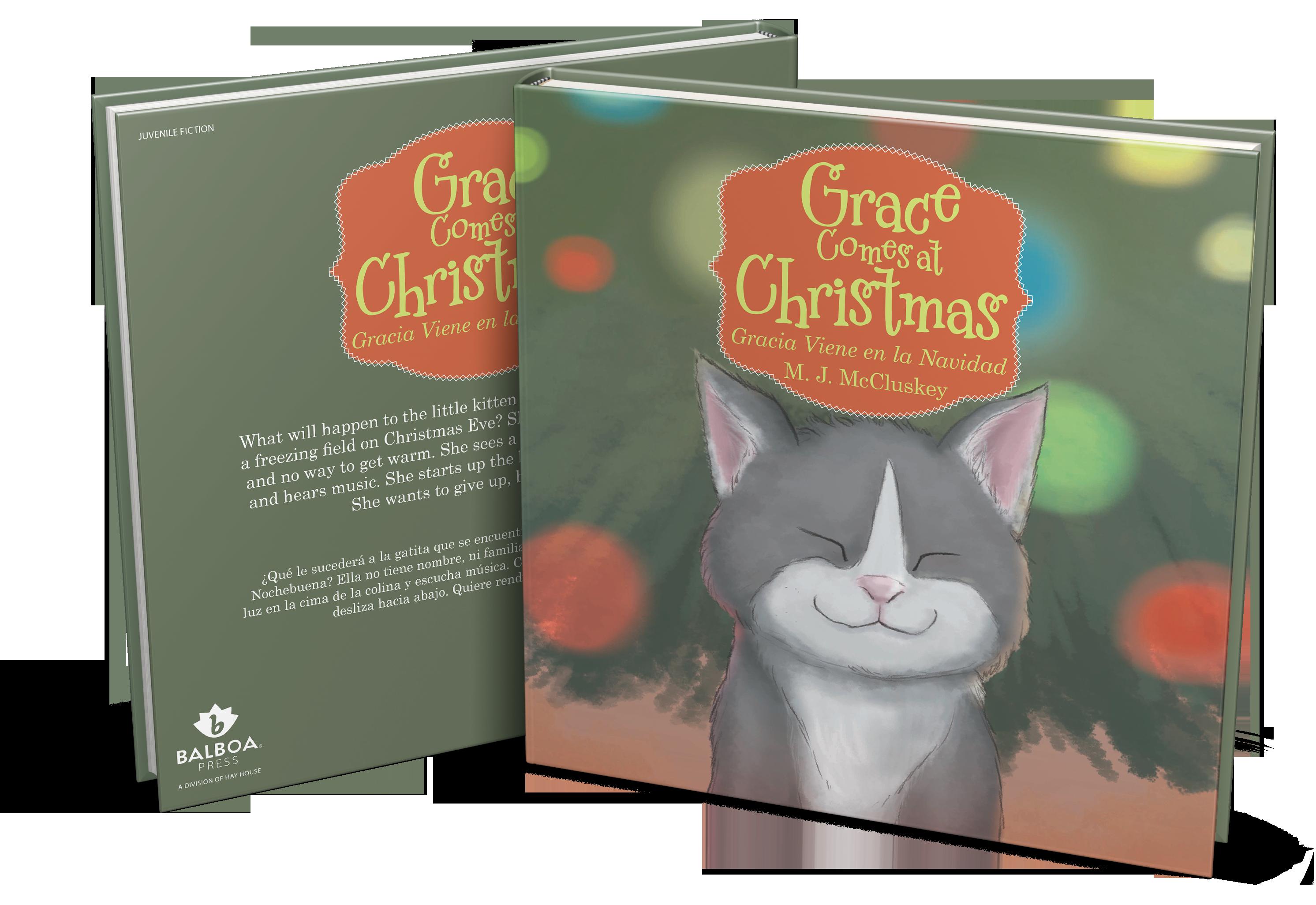 Christmas Grace.Grace Comes At Christmas M J Mccluskey